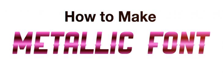 how to make metallic font