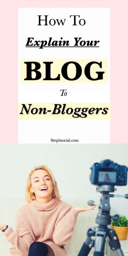 how to explain your blog to people