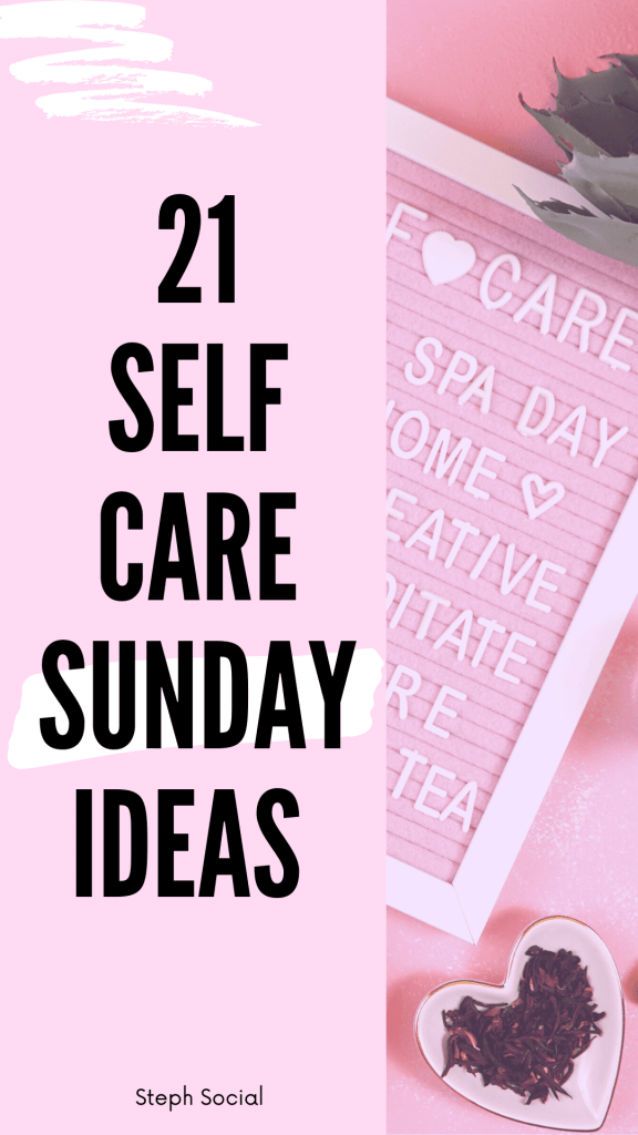 Self care Sunday ideas to recharge and relax!